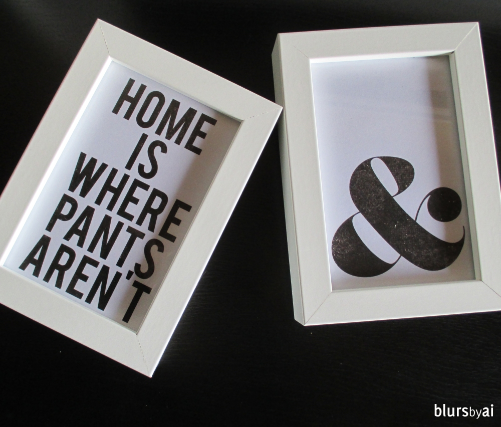 Home is where pants aren't ampersand print