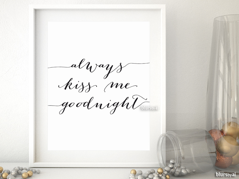 always kiss me goodnight printable