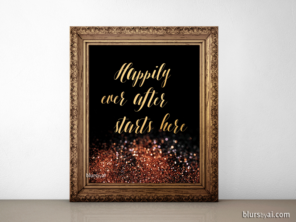 Happily ever after starts here printable sign