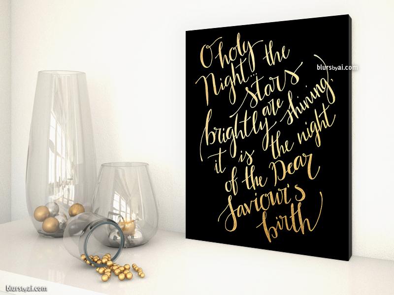 o-holy-night-the-stars-are-brightly-shining-blursbyaishop-black-gold